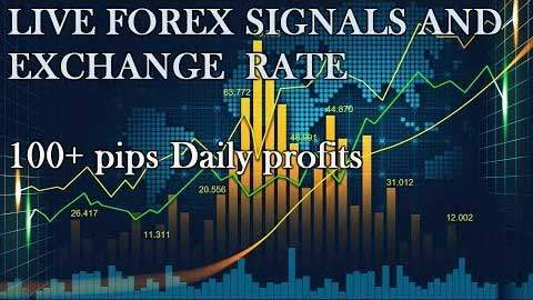 Live Forex signals -Exchange rate